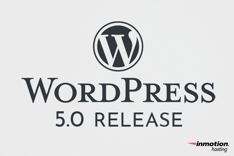 WordPress 5.0 Is Set to Release in 2 Days!