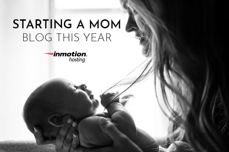 Starting a Mom Blog This Year