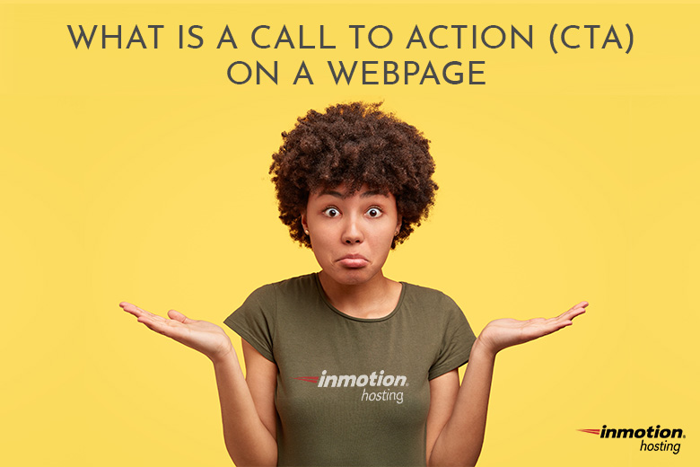 What is a Call to Action (CTA) on a Webpage