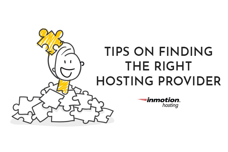 Tips on Finding the Right Hosting Provider