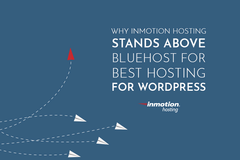 InMotion Hosting Stands Above Blue Host