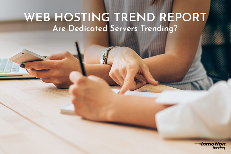 Web Hosting Trends | Dedicated Servers
