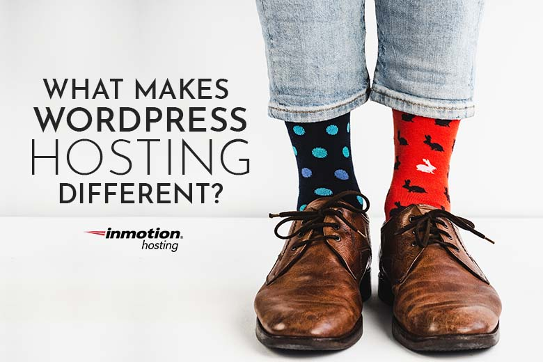 What Makes Managed WordPress Hosting Different?