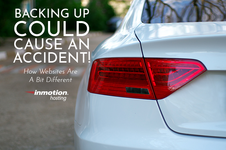 Backing Up Could Cause An Accident! | How Websites Are A Bit Different