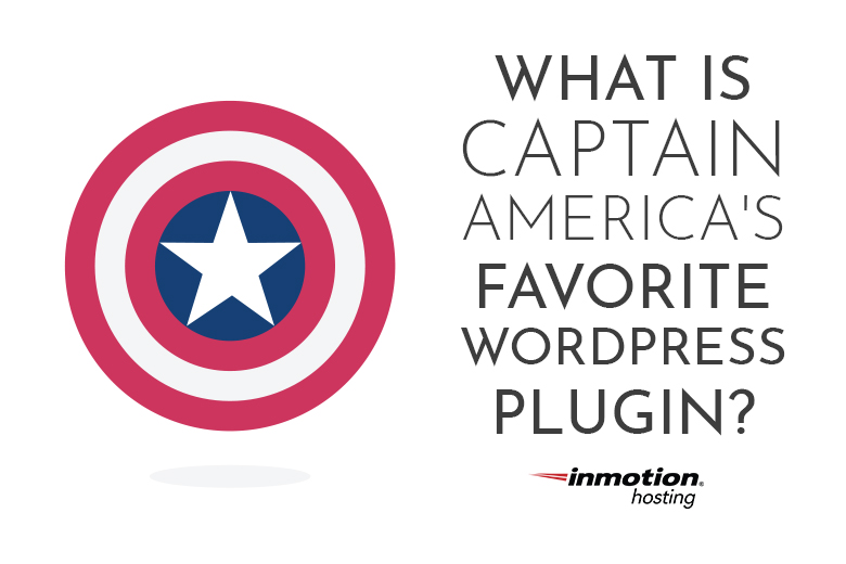 What is Captain America's Favorite WordPress Plugin?