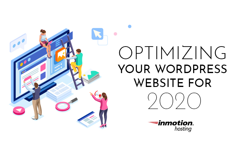 Optimizing Your WordPress Website for 2020