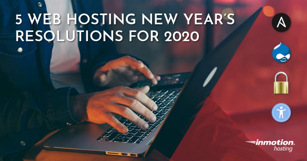 5 Web Hosting New Year's Resolutions for 2020