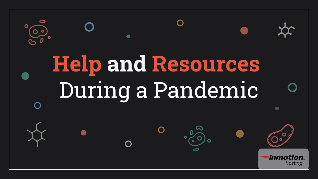 InMotion Hosting Help and Resources During Pandemic