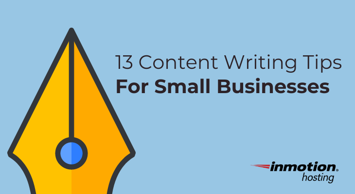 13 Content Writing Tips For Small Businesses | InMotion Hosting