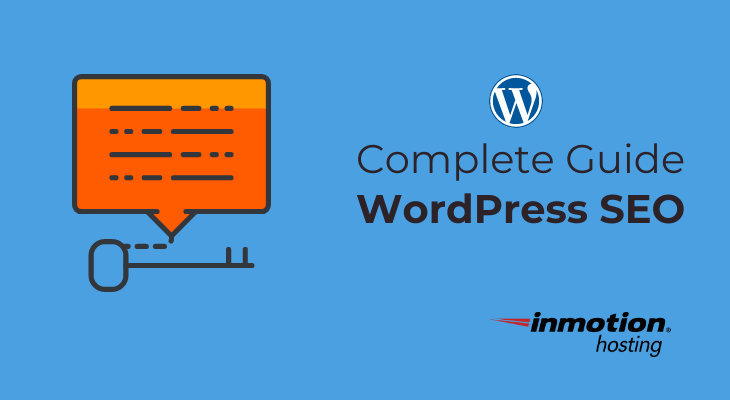 WordPress SEO Complete Guide | InMotion Hosting
