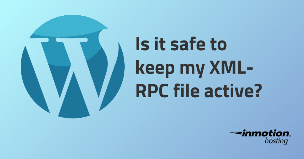 WordPress XML-RPC File | InMotion Hosting