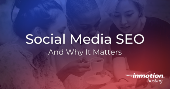 Social Media SEO And Why It Matters