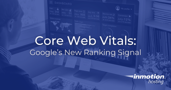 Core Web Vitals: Google's New Ranking Signal