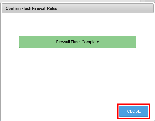 firewall flush complete