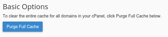 Cache Manager interface: Use the 'Purge Full Cache' button to purge all cached pages for ALL domains on the associated cPanel account.