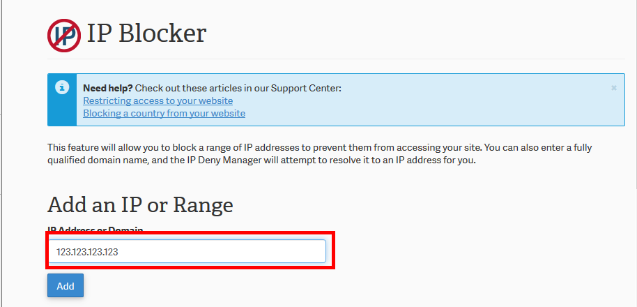 Add IP in the Deny Manager cPanel