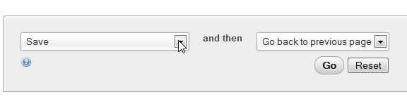 Scroll to the bottom, make sure the drop-down menu on left says SAVE and click on GO