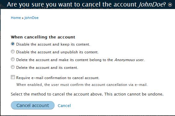 edu Drupal 8 106 cancel account 3 cancel options