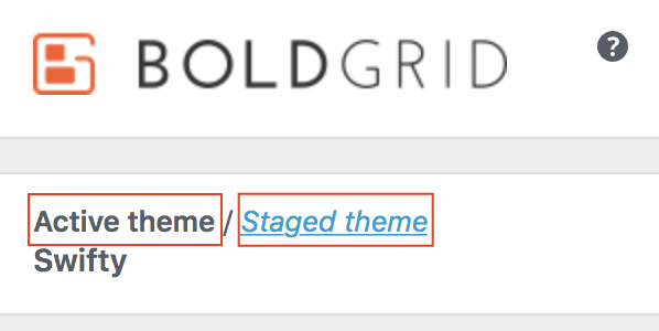 Customizer Active/Staged Theme selection links highlighted.
