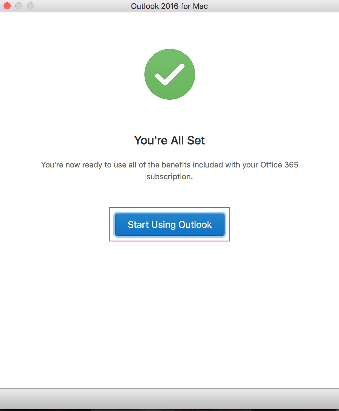 After signing in, you get the all set screen