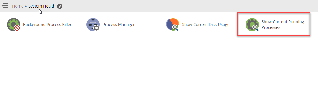 Click on icon for Show Running processes