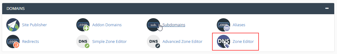 go to the Domains section and click on Zone editor in cPanel