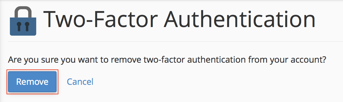 cPanel Two-Factor Authentication Remove button highlighted.