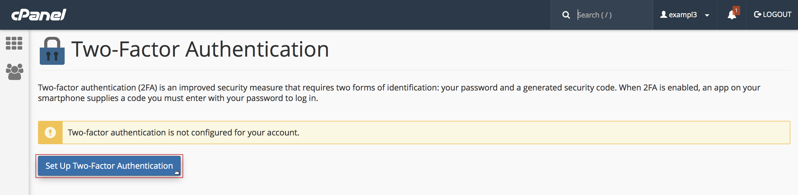 cPanel Two-Factor Authentication with Set Up Two-Factor Authentication button highlighted.
