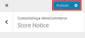 wordpress woocommerce storefront store notice publish store notice