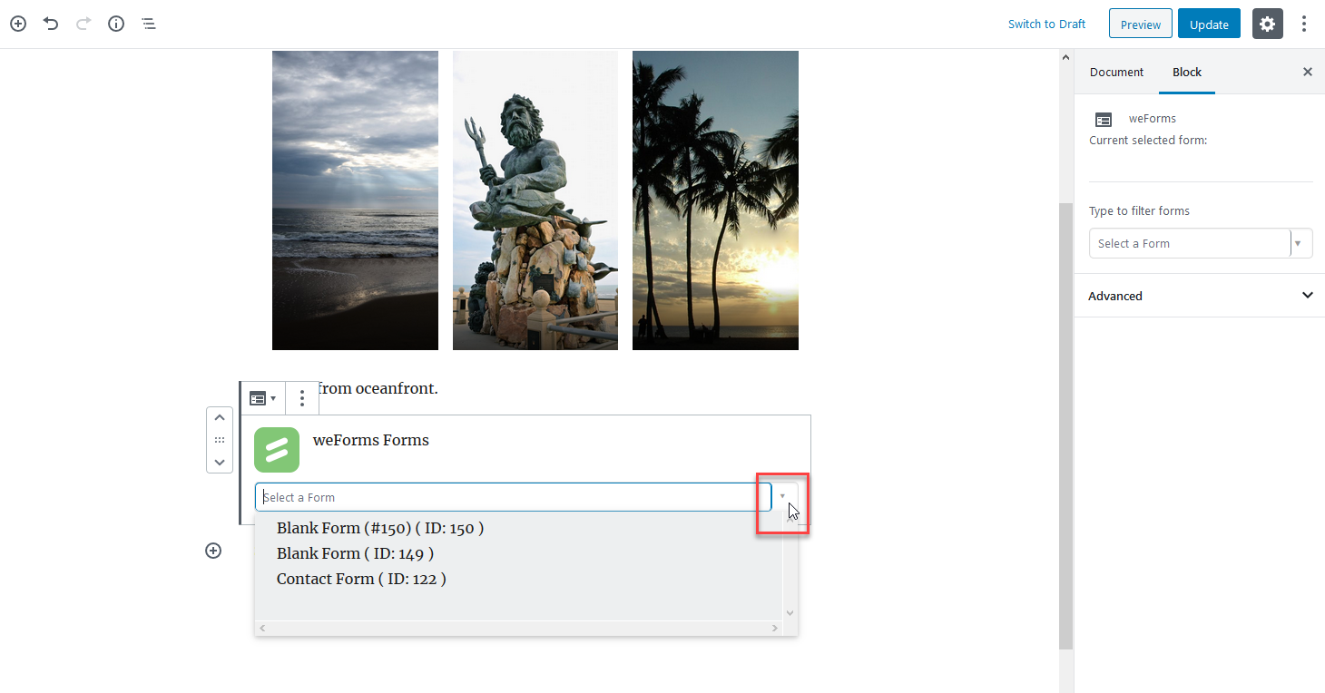 Select the weForms block and click on the drop-down arrow to select a form