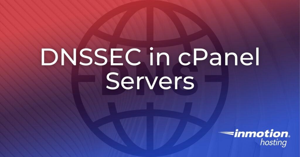 DNSSEC in cPanel Server
