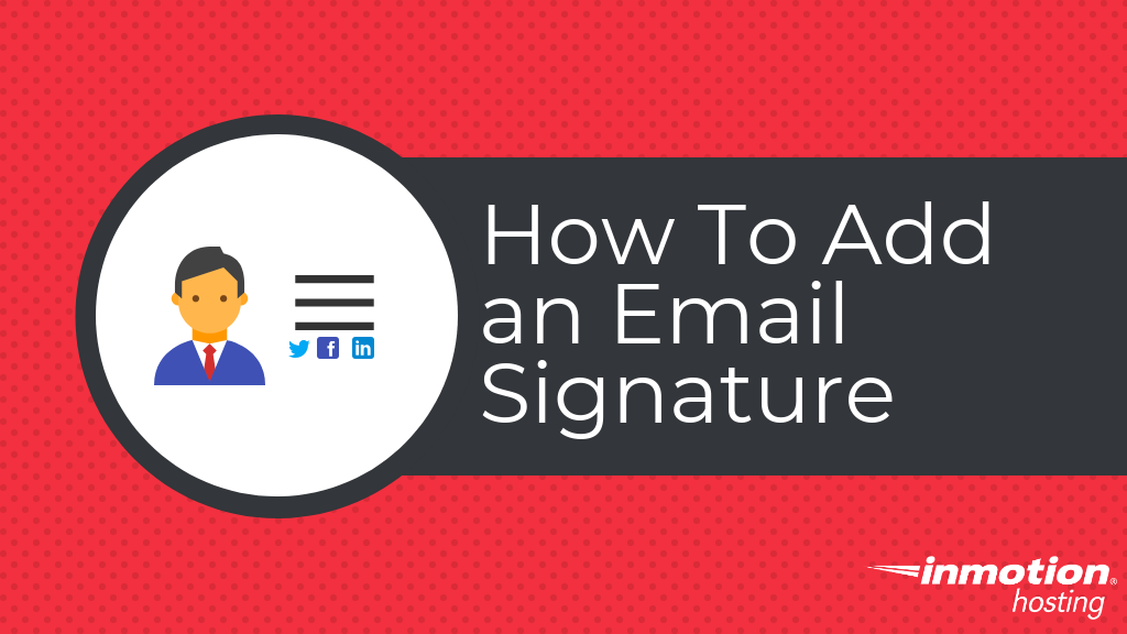 How to add an email signature