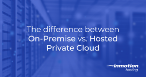 On-Premise vs. Hosted Private Cloud (1)