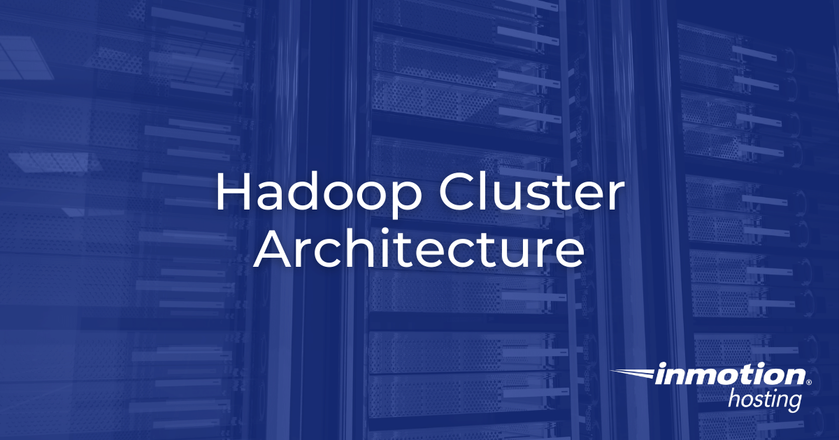 What is a Hadoop Cluster