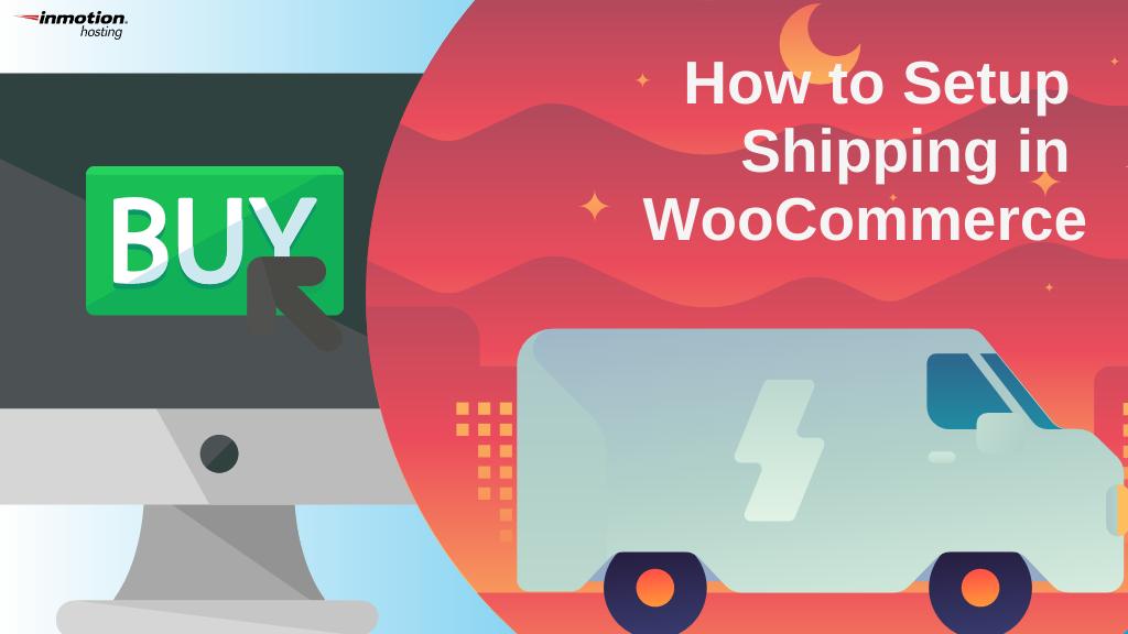 WooCommerce Shipping Setup