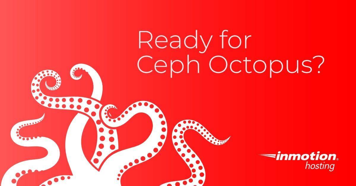 CEPH Octopus