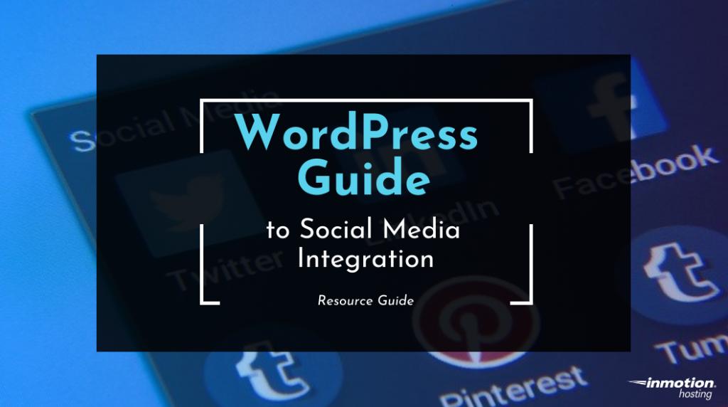 WordPress Social Media Guide