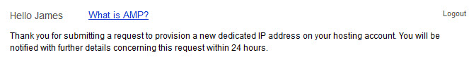 Confirmation of dedicated IP address request