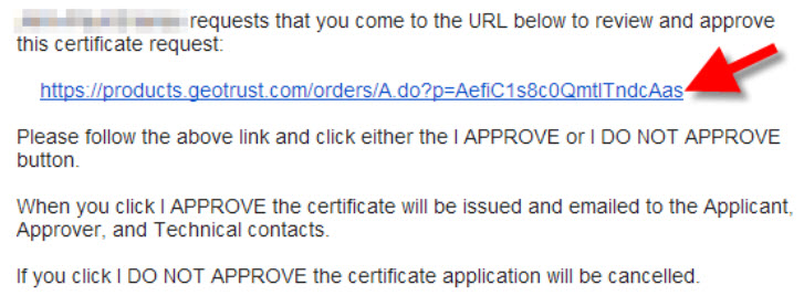 Certificate approval to finalize SSL purchase.