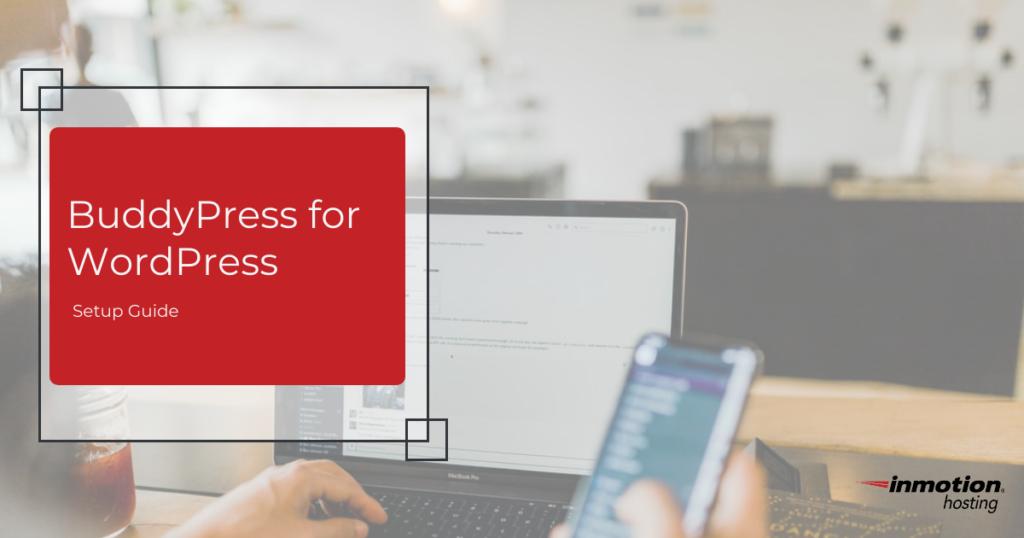 BuddyPress for WordPress
