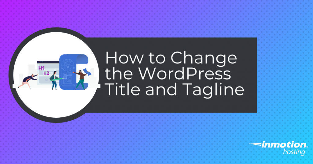 How to change the title and tagline in WordPress