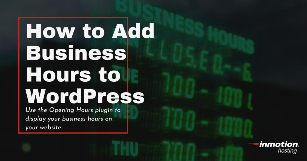 adding business hours to wordpress