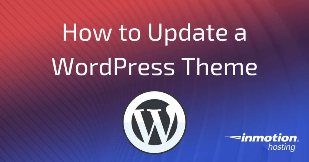 How to Update a WordPress Theme 1