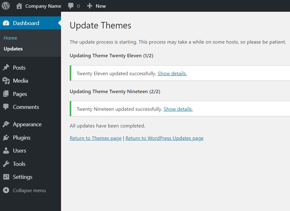 WordPress will let you know once the themes have been updated.