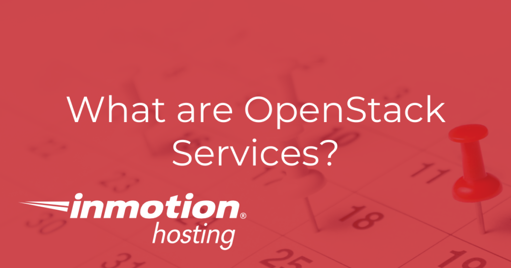 What are OpenStack Services