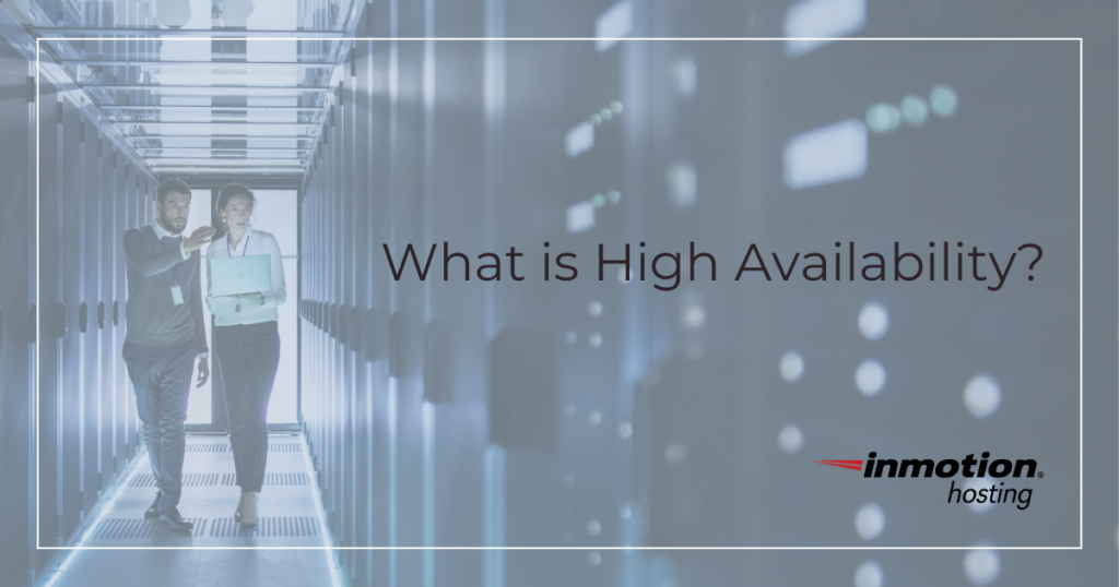 What is High Availability