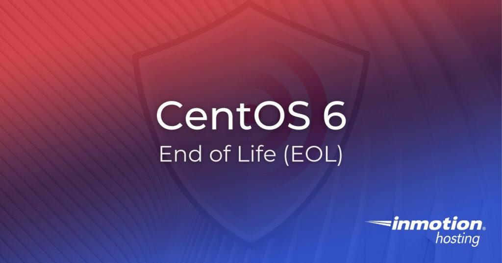 CentOS 6 End of Life