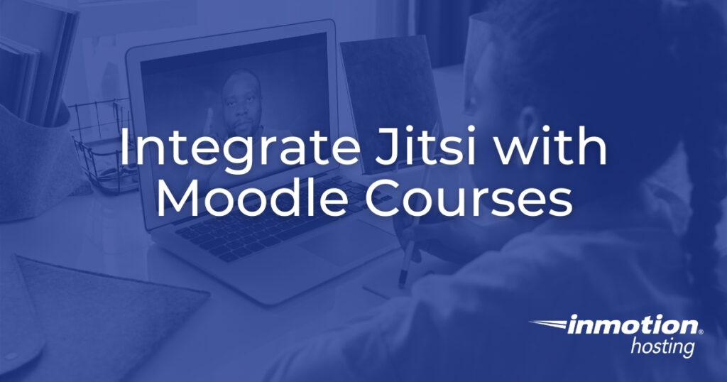 Integrate Jitsi with Moodle Courses