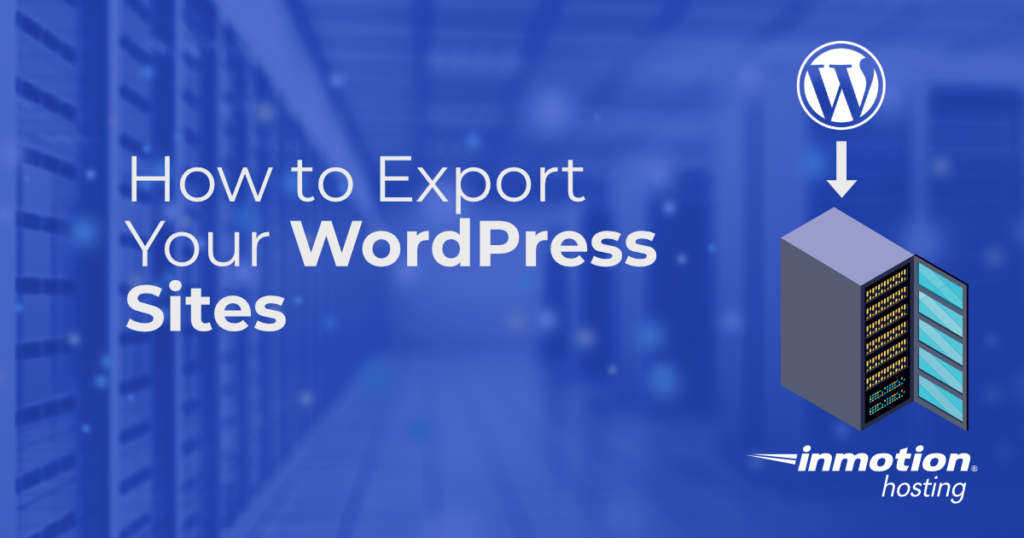 title graphic for how to export your WordPress sites