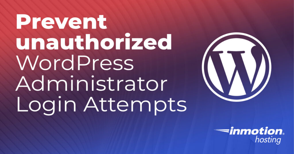 Prevent unauthorized WordPress admin login attempts header image